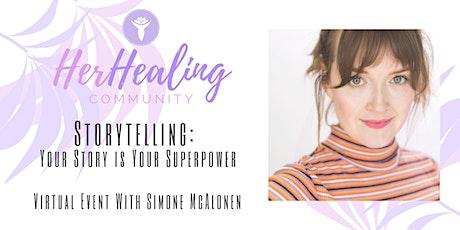 HerHealing Community: Storytelling with Simone McAlonen tickets