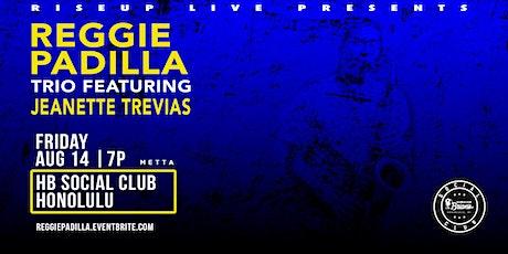 RiseUp Live Presents: Reggie Padilla Trio tickets