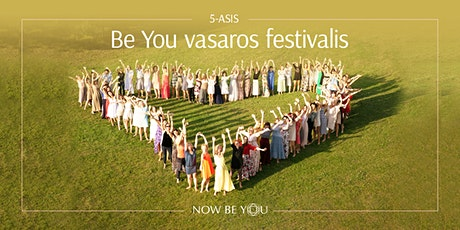 5-asis BE YOU vasaros festivalis tickets