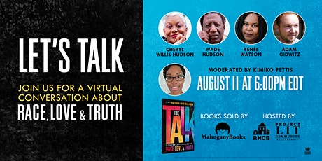 LET'S TALK:  A Virtual Conversation about Race, Love, & Truth biglietti