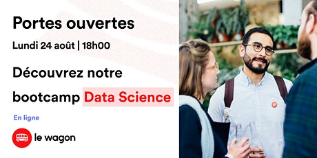 Session d'information le Wagon Bordeaux le 24 août - Data Science billets