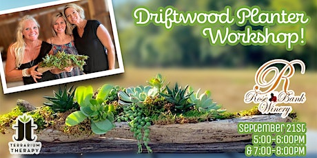 In-Person - Driftwood Planter Workshop at Rose Bank Winery tickets