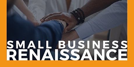 Small Business Renaissance - Session 3 tickets