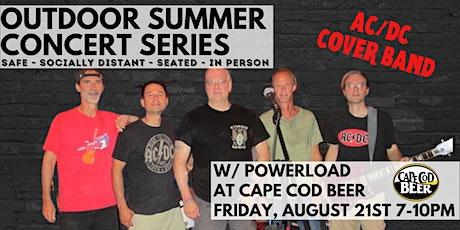 Outdoor Summer Concert Series: Powerload tickets