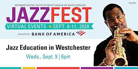 JazzFest 2020 | Jazz Education in Westchester tickets