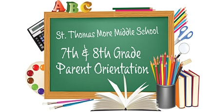 STM MS 7th and 8th Grade Orientation tickets