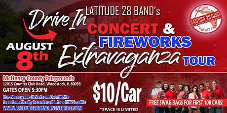 Latitude28's Drive-In Concert and Fireworks Extravaganza!  (Woodstock IL) tickets
