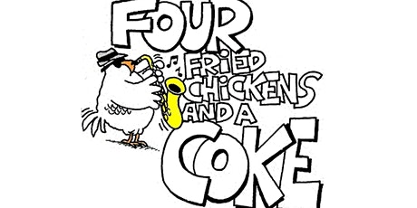 4 Fried Chickens & A Coke tickets