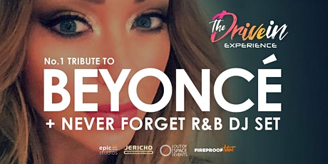 BEYONCE No.1 Tribute at Thetford Drive-In Experience tickets