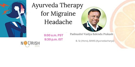 Ayurveda for Migraine Tickets