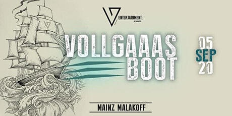 Vollgaaas Boot 2020 Tickets