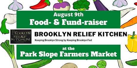 Food- & Fund-raiser at the Park Slope Farmers Market tickets