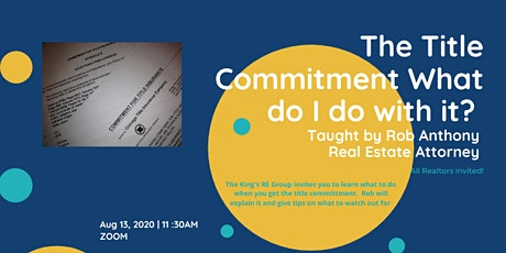 The Title Commitment - What Do I Do With It? tickets