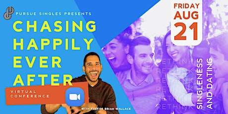 Chasing Happily Ever After | A Virtual Relationship Conference tickets