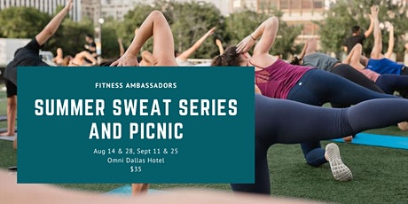 Summer Sweat Series + Picnic + Live Music with Fitness Ambassadors tickets