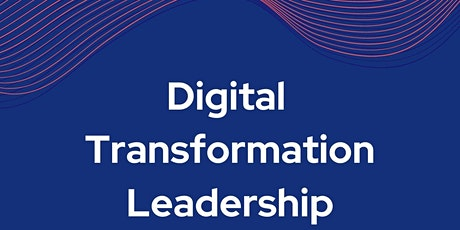 A re-imagined networking for digital transformation leaders tickets