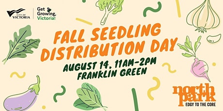 Get Growing, Victoria: Fall  Vegetable Seedling Distribution Day tickets