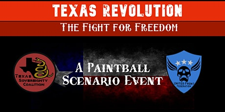 Texas Revolution: The Fight For Freedom tickets