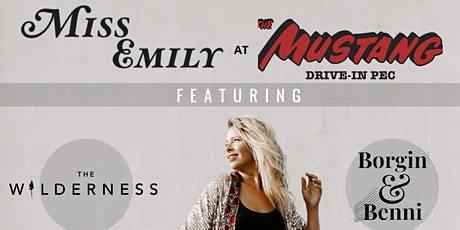 Miss Emily at The Mustang Drive-In PEC (11am SHOW) tickets