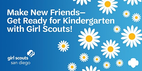 Make New Friends - Get Ready for Kindergarten with Girl Scouts! (#9) tickets