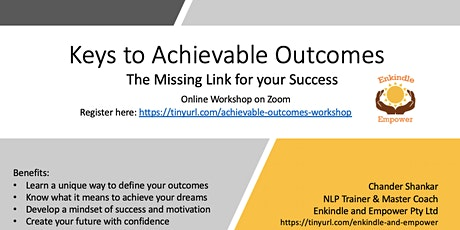 Keys to Achievable Outcomes - The Missing Link for your Success tickets