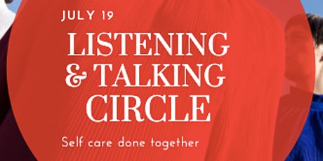 Listening and Talking Circle: Self care done together tickets