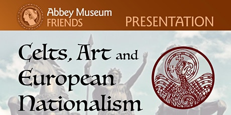 Celts, Art and European Nationalism by Dr Dorothy Watts tickets