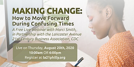 Making Change: How to Move Forward During our current Confusing Times tickets