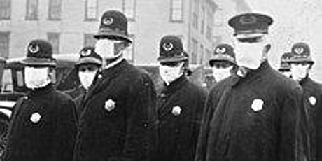 Pandemonium! Lessons From the Spanish Flu tickets