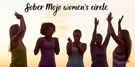 Sober Mojo women's circle tickets