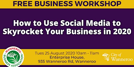 Free Business Workshop - Use Social Media to  Skyrocket your Business 2020 tickets