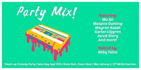 Party Mix! Stand-up Comedy Party at Wee Johnny's tickets