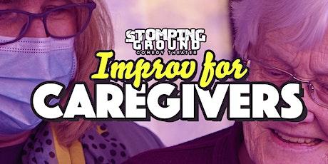 Improv for Caregivers tickets