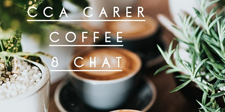 CCA Carer Coffee & Chat tickets