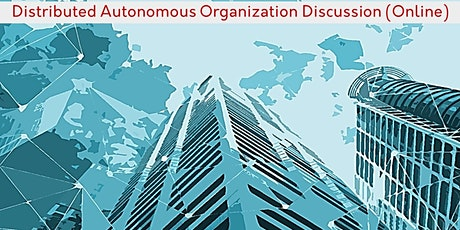 Legal Impacts of Distributed Autonomous Organizations (DAOs) Online tickets