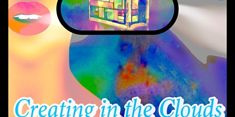 Creating in the Clouds tickets