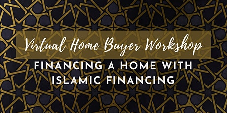 Buying a Home with Islamic Financing [DC] tickets