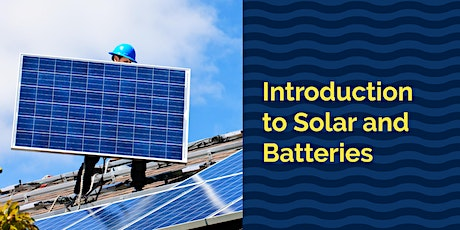 Intro to Solar & Batteries for Seniors - Webinar - Whitehorse City Council tickets