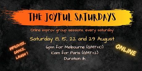 The Joyful Saturdays - Online improv group sessions tickets