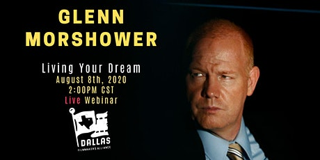 Glenn Morshower - Living Your Dream tickets
