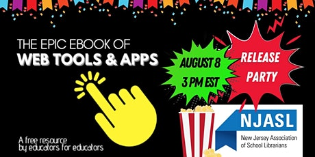 The Epic Ebook of Web Tools & Apps Release Party tickets