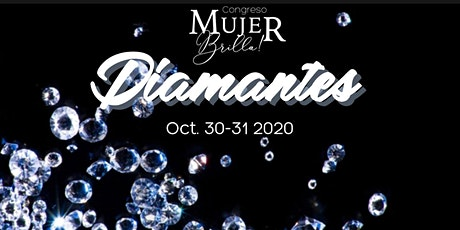 "MUJER BRILLA ""DIAMANTES"" CONGRESO de MUJERES""