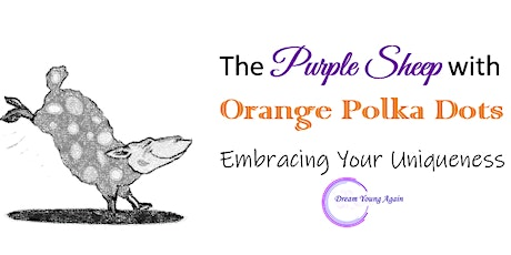 The Purple Sheep with Orange Polka Dots-Embracing Your Uniqueness tickets