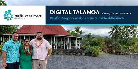 Digital Talanoa – Pacific Diaspora making a sustainable difference entradas