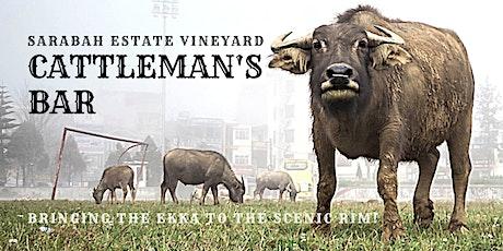 Cattlemans Bar @ Sarabah Estate Vineyard tickets