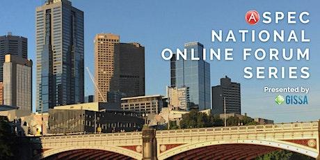 First A-SPEC National Online Forum Series tickets