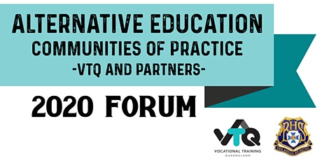 Alternative Education Forum - VTQ Communities of Practice tickets