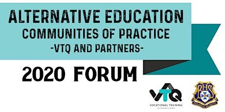 Alternative Education Forum - VTQ Communities of Practice tickets