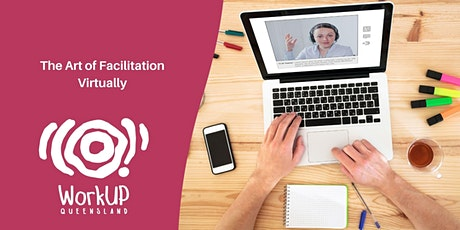 The Artistry of Facilitation - Virtually tickets