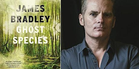 James Bradley Presents Ghost Species tickets